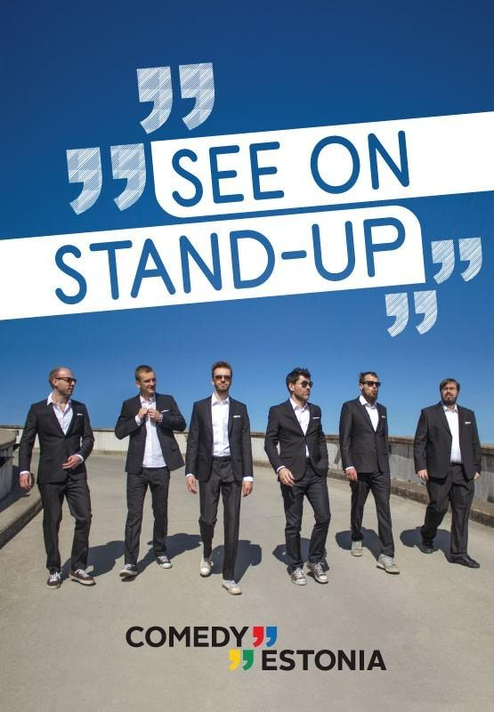 Comedy Estonia esitleb: See on Stand Up