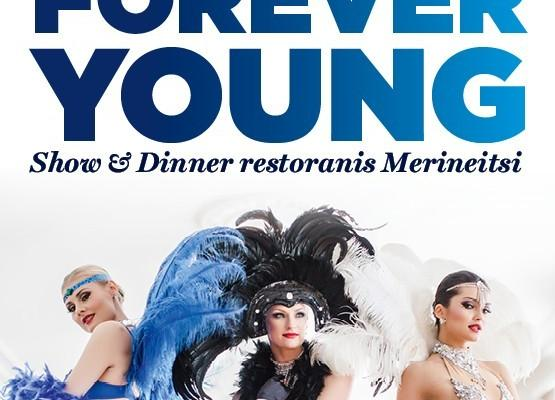 KABAREE ÕHTU restoranis MERINEITSI / Show and Dinner programm ''Forever Young''