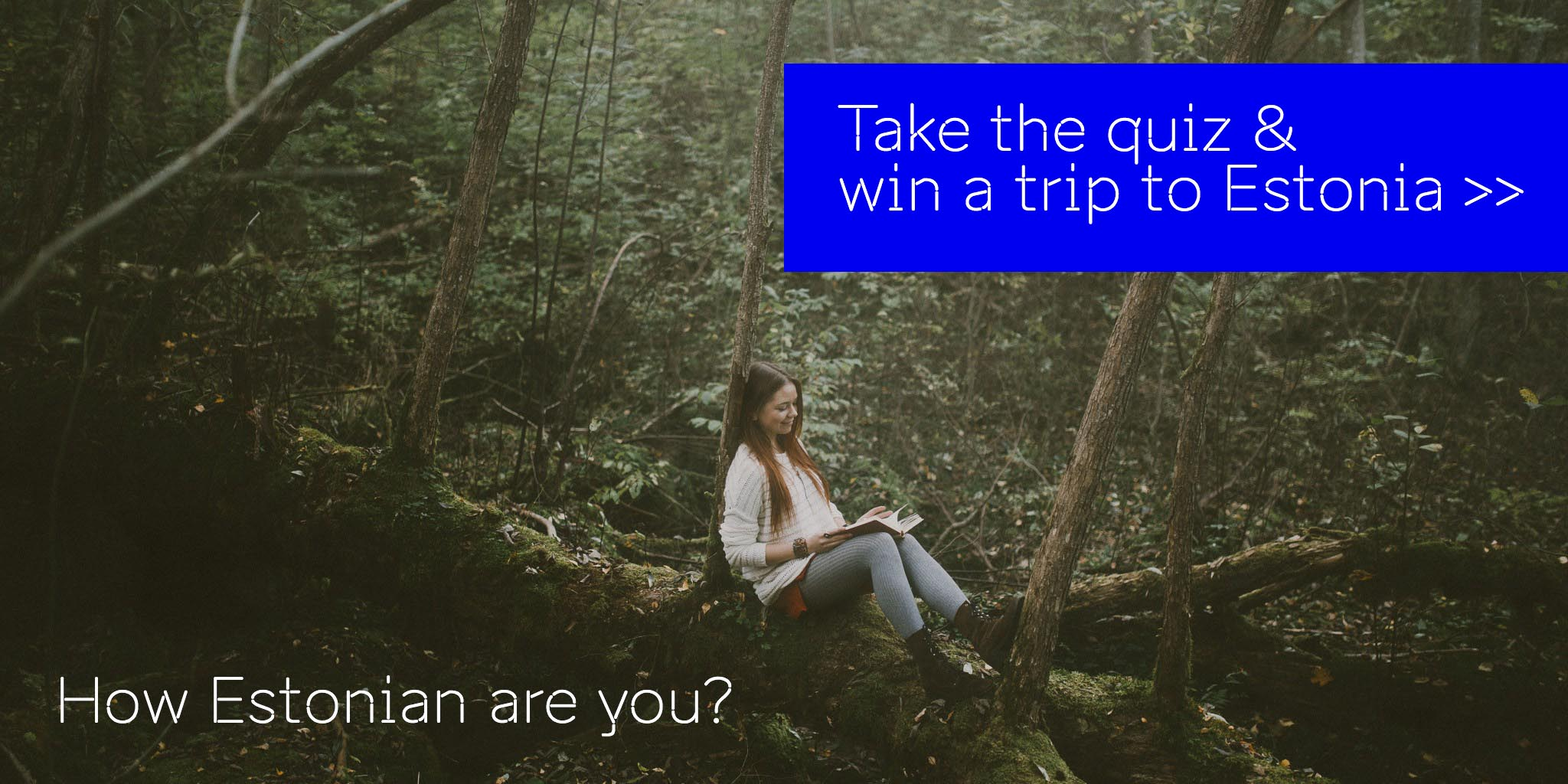 Take the quiz and win a trip to Estonia