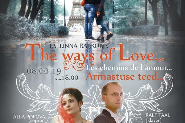 Armastuse teed/ The ways of love/ Дороги любви
