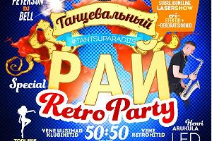 Tantsuparadiis - special Retro Party!